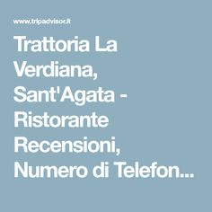 Trattoria La Verdiana, Sant'Agata - Ristorante Recensioni, Numero di Telefono & Foto - TripAdvisor