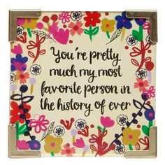 "Remind someone special that they are ""…pretty much my favorite person ever!"" with this corner magnet!"
