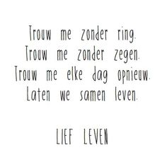 Echte liefde ✨ #liefde #leven #trouwen #quote #inspiratie #liefleven Words Quotes, Wise Words, Me Quotes, Confirmation Quotes, Hiding Quotes, Dutch Words, Dutch Quotes, Love Life Quotes, School Quotes