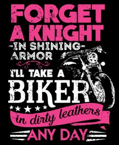 You say 'Biker Bitch' like it's a bad thing. Biker chick ...