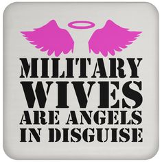 Military Wives Are Angels In Disguise Coasters