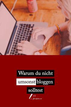 Umsonst schreiben? Warum du nicht umsonst bloggen solltest. #bloggertipps E-mail Marketing, Content Marketing, Online Marketing, Newsletter Design, Seo Online, Florian, Social Media, Blogging, Business
