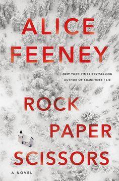 Rock Paper Scissors van Alice Feeney | Momlit Best Book Club Books, Good New Books, The Book, Rock Paper Scissors, Crime Books, Fiction Books, Electronic, Thrillers, So Little Time