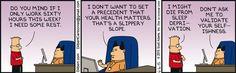 Don't Want To Set A Precedent - Dilbert Comic Strip on 2015-06-06 | Dilbert by Scott Adams