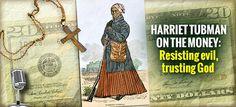 Harriet Tubman, on the Money