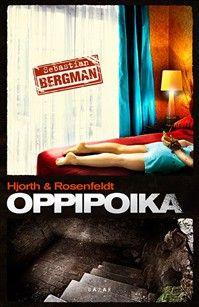 Hjorth & Rosenfeldt : original book: Lärjunge. In Finnish Oppipoika -Swedish thriller, excellent crimebook! ***** voin suositella!