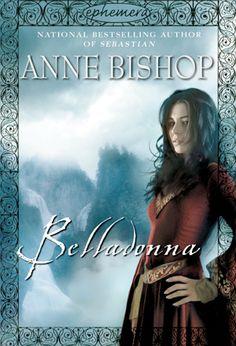 Belladona by Anne Bishop