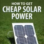 How To Get Cheap Solar Power