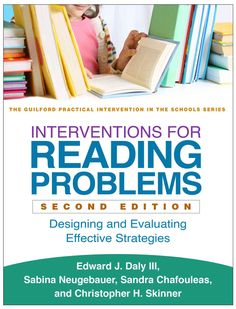 Interventions for Reading Problems: Designing and Evaluating Effective Strategies