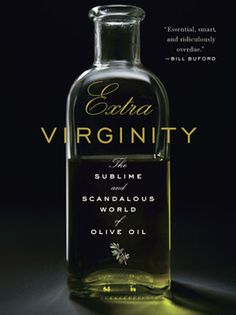 Extra Virginity: The Sublime and Scandalous World of Olive Oil by Tom Mueller.  It was the title that drew me.  How could olive oil be scandalous? Corruption, adulteration, the mafia...it's all in this book. This is a book for people who care where their food comes from. I know it's made me think twice about what kind of olive oil I'm buying. Discover the world of this amazing fruit in Mueller's book.