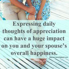 Expressing daily thoughts of appreciation - marriage quote. Happy Marriage Quotes, Inspirational Marriage Quotes, Marriage Thoughts, Marriage Advice, Happy Quotes, Funny Quotes, Flirting Texts, Flirting Humor, Flirting Quotes
