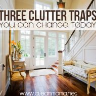 Three Clutter Traps You Can Change Today