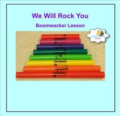 Click now to instantly download your fun music lesson. Your class will love playing this exciting song to review their music notes. We Will Rock You music is ready to use and includes: *Exciting Boomwacker Song *Song can also be played on Recorder *Easy Rhythm and Melody Ostinato Parts *Boomwacker Template to compose more music *Instant Lesson plans *Fun for Centers or the entire class Please rate this product, and click on the follow me button at my TpT store for freebies and product…