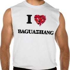 I Love Baguazhang Sleeveless Tees Tank Tops