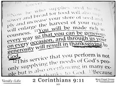 """""""You will be made rich in every way so that you can be generous on every occasion, and through us your generosity will result in thanksgiving to God."""" 2 Corinthians 9:11 #bible"""