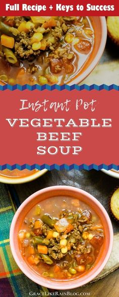 Vegetable Beef Soup is a great weeknight meal on those cold winter nights. This versatile recipe can be cooked in the slow cooker, Instant Pot, or on the stove top. | Instant Pot Vegetable Beef Soup | Instant Pot Beef Stew | How to Make Soup in Instant Pot | Pressure Cooker Vegetable Beef Soup | Soup in Pressure Cooker | Hamburger Soup | Slow Cooker Vegetable Beef Soup | #InstantPot #PressureCooker #Soup