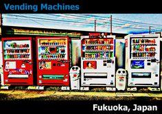 Vending Machine (Fukuoka, Japan)