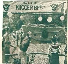 Hit the nigger baby!