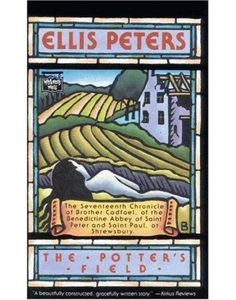 The Potters Field_ The Seventeenth Chronicle of Brother Cadfael of the Benedictine Abbey of Saint Pe - Ellis Peters