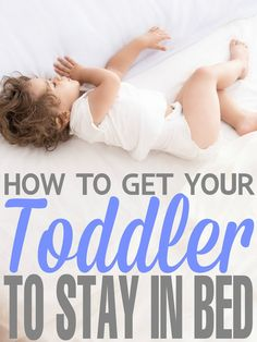 to get your Toddler to Stay in Bed How to get your Toddler to Stay in Bed with these easy parenting tips and tricks.How to get your Toddler to Stay in Bed with these easy parenting tips and tricks. Toddler Sleep, Baby Sleep, Child Sleep, Toddler Stuff, Parenting Articles, Parenting Hacks, Toddler Preschool, Toddler Activities, Toddler Bed Transition