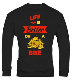 """# Life is Better on a Bike Motorcycle Motorbike Biker T-Shirt .  Special Offer, not available in shops      Comes in a variety of styles and colours      Buy yours now before it is too late!      Secured payment via Visa / Mastercard / Amex / PayPal      How to place an order            Choose the model from the drop-down menu      Click on """"Buy it now""""      Choose the size and the quantity      Add your delivery address and bank details      And that's it!      Tags: This is the perfect…"""