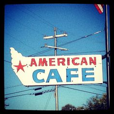 My favorite thing on road trips are the signs! American Cafe size - pinned from Rebecca Sower