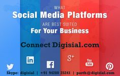 Want to get ahead of your competitors? Want to know what #SocialMedia platforms are best suited for your #business? contact #Digisial at +91 94280 25241 OR for more details click: digisial.com #SocialMediaMarketing #SEO