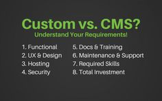 Custom Website Vs. CMS Requirements