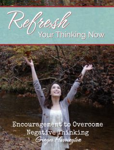 Strategies and Scriptures to Combat Negative Thinking: With Free E-book | Ginger Harrington