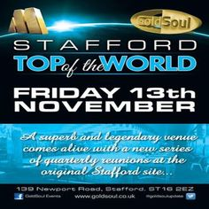 Stafford Top of the World at Coutoure(Top of the World), 139 Newport Rd, Stafford, ST16 2EZ, UK on Nov 13,2015 to Nov 14,2015 at 9:00pm to 2:00am, Date: November 13th  Venue address: 139, Newport Road, Stafford  Sat nav: ST16 2EZ  URL: Booking: http://atnd.it/35796-0  Category: Nightlife  Price: standard £7.50