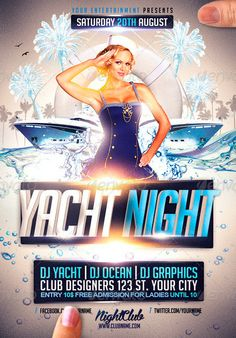 Yacht Boat Night Flyer Template - http://www.ffflyer.com/yacht-boat-night-flyer-template/ Yacht Boat Night Flyer Template - This is a flyer for all kind of party!  You can modify everything very easy and quick. Changing the color style, picture, typo is no problem. It is well-assorted in folders and layers.   #Club, #Electro, #House, #Nightclub, #Party, #Pool, #Sexy, #SpringBreak, #Summer, #Sun