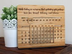 A unique perpetual calendar - just slide once a month to update it. Engraved with your choice of wording and font styles; makes a fantastic gift - especially for Mothers day or Fathers Day! Stands tall, with an integrated non-removable stand. Diy Wooden Projects, Small Woodworking Projects, Cnc Projects, Wood Crafts, Diy And Crafts, Projects To Try, Woodworking Furniture, Woodworking Tools, Wooden Decor