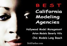 Best California Modeling Agencies? If you live in CA you'll be happy to know #model agencies in California are plentiful. But, which ones do you contact? Here are three of the best. Details at http://www.bobpardue.com/best-california-modeling-agencies/