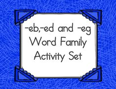This product contains many hands-on and printable activities that children can use to learn about word families, blending onsets/rimes, rhyming and spelling cvc words. The activities in this set are all for the -eb, -ed and -eg word families. The entire set is 18 pages long including cover and credit page.Activities in this set include:1.