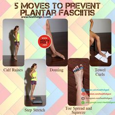5 Moves to prevent plantar fasciitis.