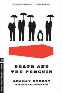 Death and the Penguin by Andrey Kurkov and George Bird