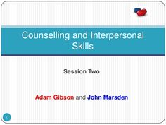 Level II Counselling Skills Session Two