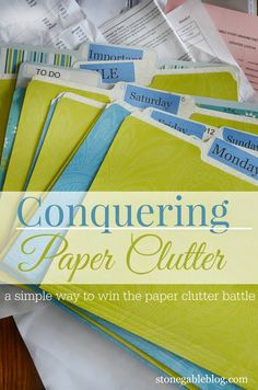HERE'S AN EASY WAY TO GET OUT FROM UNDER PAPER CLUTTER. stonegableblog.com