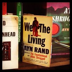 the theme of collectivism in ayn rands we the living Her first published novel, we the living, offers a portrait of russia in those years and of the crushing effects of communism on people of ability, ambition, and.