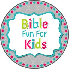 Bible Fun For Kids - printable lessons and activities