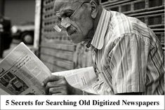 5 Secrets for Searching Old Digitized Newspapers
