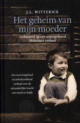 Het geheim van mijn moeder http://www.bruna.nl/boeken/het-geheim-van-mijn-moeder-9789000334834