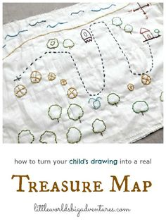 Making Your Own Embroidered Treasure Map | Little Worlds Big Adventures
