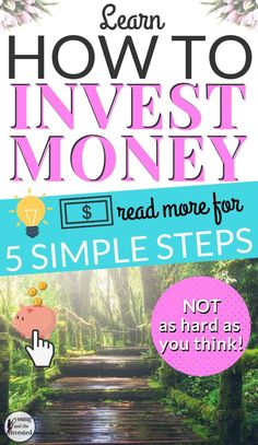 Learn 5 SIMPLE steps on how to start Investing isnt as hard as many think it is and can be a powerful tool for reaching Investing In Stocks, Investing Money, Stock Investing, Thing 1, Managing Your Money, Budgeting Tips, Finance Tips, How To Get Money