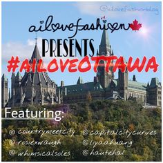 So we at Ailovefashion have been preparing this project for a while: '#AiLoveOTTAWA' Our project was to showcase the Fashionistas of Ottawa! This whole week, each day we'll be featuring a fellow Ottawaian account. Check out their looks and learn about their story! #MyOttawa #CapitalStyle MON: @countrymeetcity  TUES: @rosiexwaugh  WED: @whimsicalsoles  THURS: @capitalcitycurves FRI: @liyaahuang  SAT: @hautehal