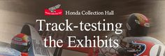 Honda Collection Hall: Track-testing the Exhibits 2014 Us Championship, Freddie Spencer, Japanese Grand Prix, Nigel Mansell, Honda Motors, New Honda, Cb750, Track, Collection