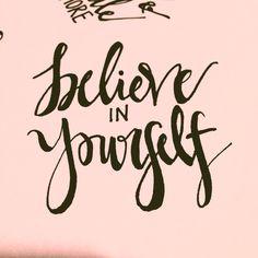 handlettering : believe in yourself