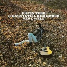 Justin Tubb - Things I Still Remember Very Well