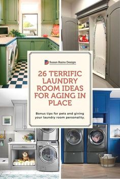 More than 20 laundry room ideas with an eye on making the room it's most aging in place friendly. .#laundryroomdesign #laundryroom #susanrainsdesign #aginginplace