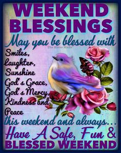 Blessed Weekend Images, Blessed Morning Quotes, Happy Weekend Quotes, Saturday Quotes, Blessed Friday, Good Day Quotes, Morning Greetings Quotes, Its Friday Quotes, Happy Friday